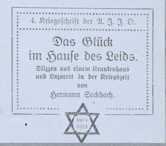 Title page: Hermann Seckbach / Publication: Das Glück im Hause des Leids (Happiness in the house of sufferings), 1918.