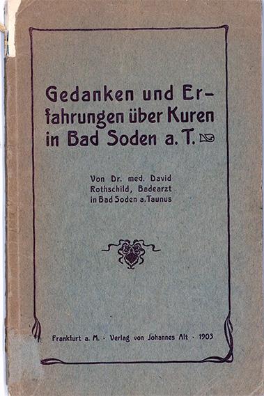 Deckblatt: David Rothschild: Gedanken und Erfahrungen über Kuren in Bad Soden a. T., 1903