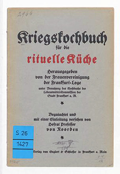 Bne Briss - jüdisches Kochbuch - Erster Weltkrieg